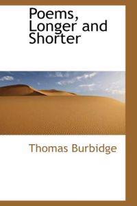 Poems, Longer and Shorter