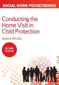 The Pocketbook Guide to Conducting the Home Visit in Child Protection
