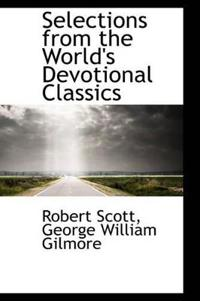 Selections from the World's Devotional Classics