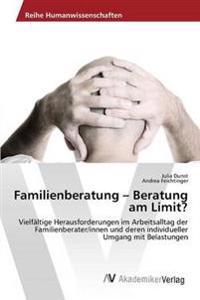 Familienberatung - Beratung Am Limit?