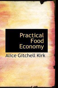 Practical Food Economy