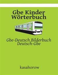 GBE Kinder Wörterbuch: Gbe-Deutsch Bilderbuch, Deutsch-GBE