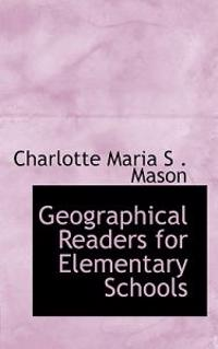 Geographical Readers for Elementary Schools