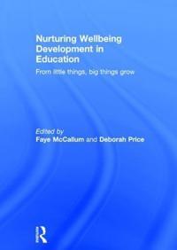 Nurturing Wellbeing Development in Education