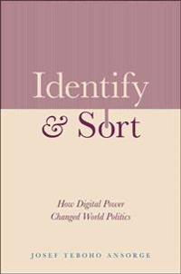 Identify and Sort: How Digital Power Changed World Politics