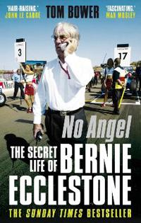 No angel - the secret life of bernie ecclestone