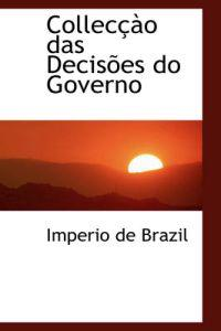 Colleccao das Decisoes do Governo