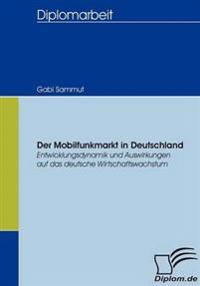 Der Mobilfunkmarkt in Deutschland