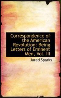 Correspondence of the American Revolution