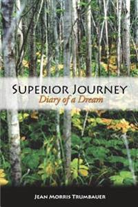 Superior Journey: Diary of a Dream