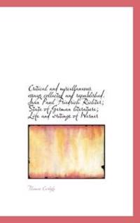 Critical and Miscellaneous Essays Collected and Republished. Jean Paul Friedrich Richter; State of G