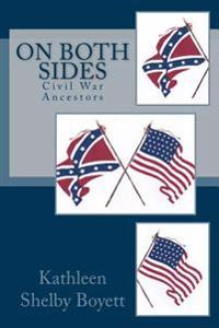 On Both Sides: Civil War Ancestors
