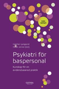 Psykiatri för baspersonal : kunskap för en evidensbaserad praktik