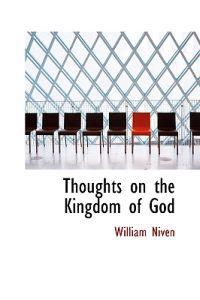 Thoughts on the Kingdom of God