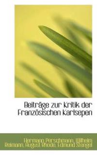 Beitr GE Zur Kritik Der Franz Sischen Karlsepen