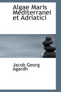 Algae Maris Mediterranei Et Adriatici