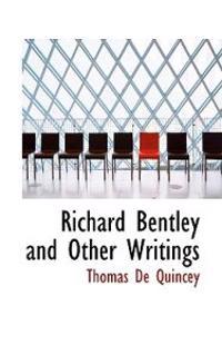 Richard Bentley and Other Writings