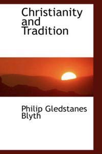 Christianity and Tradition