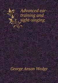 Advanced Ear-Training and Sight-Singing