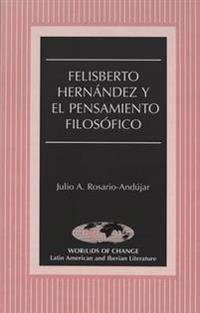 Felisberto Hernandez y el Pensamiento Filosofico