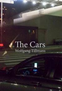 Wolfgang Tillmans: The Cars