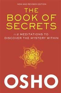 The Book of Secrets: 112 Meditations to Discover the Mystery Within [With DVD]