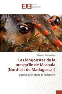 Les Langoustes de la Presqu' le de Masoala (Nord-Est de Madagascar)