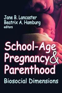 School-Age Pregnancy & Parenthood