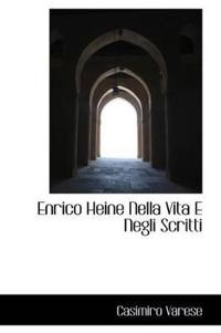 Enrico Heine Nella Vita E Negli Scritti