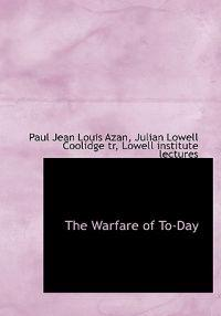 The Warfare of To-Day