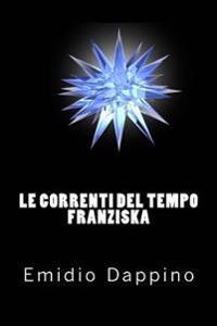 Le Correnti del Tempo - Franziska
