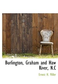 Burlington, Graham and Haw River, N.C
