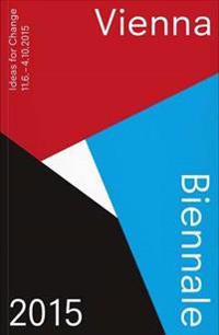 Vienna Biennale 2015 (Guide)