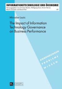 The Impact of Information Technology Governance on Business Performance