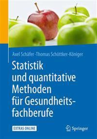Statistik Und Quantitative Methoden Fur Gesundheitsfachberufe