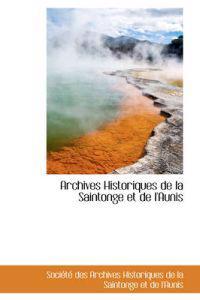 Archives Historiques De La Saintonge Et De L'aunis