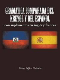 Gramática Comparada Del Kreyol Y Del Español