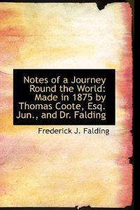 Notes of a Journey Round the World