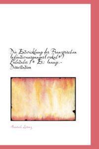 Die Entwicklung Des Franz Sischen Infinitivausganges(vokal+) Palatales 1+ Er