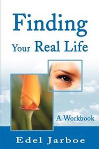 Finding Your Real Life