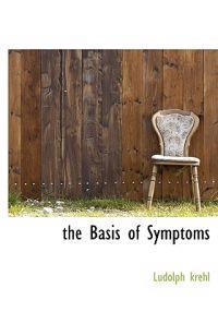 The Basis of Symptoms