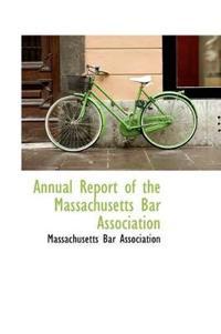 Annual Report of the Massachusetts Bar Association