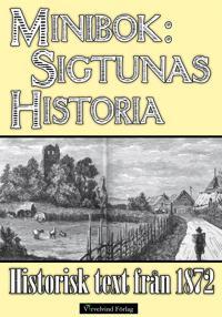 Sigtunas tidiga historia - Minibok med text från 1872