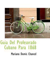 GUI a del Profesorado Cubano Para 1868