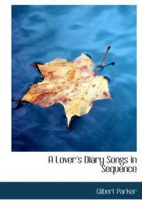 A Lover's Diary Songs in Sequence