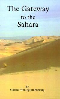 The Gateway to the Sahara
