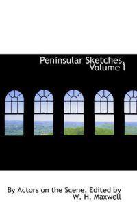 Peninsular Sketches
