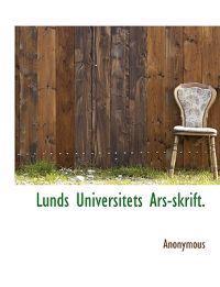 Lunds Universitets Ars-Skrift. - Anonymous pdf epub