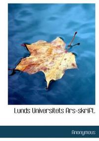 Lunds Universitets Ars-Skrift.