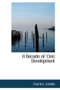 A Decade of Civic Development